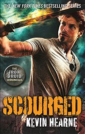 Scourged : The Iron Druid Chronicles - Hearne, Kevin