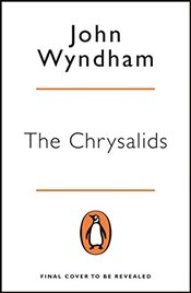 Chrysalids (Penguin Essentials) - Wyndham, John
