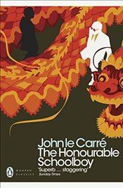 Honourable Schoolboy   - Le Carre, John