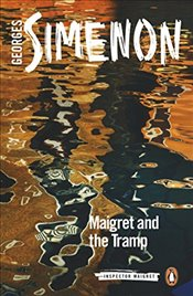 Maigret and the Tramp: Inspector Maigret #60 - Simenon, Georges