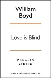 Love is Blind - Boyd, William