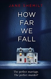 How Far We Fall - Shemilt, Jane