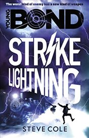 Young Bond : Strike Lightning - Cole, Steve