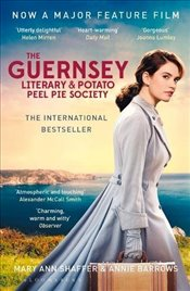 Guernsey Literary and Potato Peel Pie Society : Film Tie in Edition - Shaffer, Mary Ann