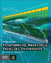 Programming Massively Parallel Processors : A Hands-on Approach - Kirk, David B.