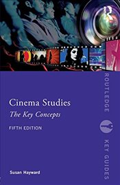 Cinema Studies : The Key Concepts (Routledge Key Guides) - HAYWARD, SUSAN