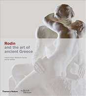 Rodin and the Art of Ancient Greece - Farge, Celeste