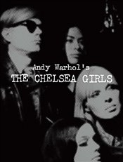 Andy Warhols The Chelsea Girls -