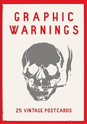 Graphic Warnings : 25 Vintage Postcards (Wellcome Collection) - Wellcome, Collection