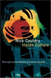INSIDE CULTURE - Couldry, Nick