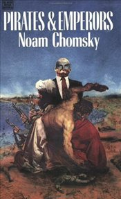 Pirates and Emperors - Chomsky, Noam