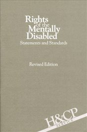 Rights of the Mentally Disabled: Statements and Standards - Association, American Psychiatric