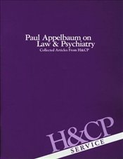 Paul Appelbaum on Law and Psychiatry: Collected Articles from Hospital and Community Psychiatry - Association, American Psychiatric