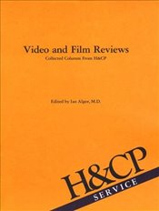 Video and Film Reviews: Collected Columns from Hospital and Community Psychiatry - Association, American Psychiatric