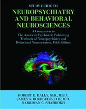 Study Guide to Neuropsychiatry and Behavioral Neurosciences: A Companion to the American Psychiatric - Hales, Robert E.