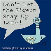 Dont Let the Pigeon Stay Up Late! - Willems, Mo