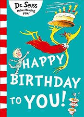 Happy Birthday to You! (Dr Seuss) - Dr. Seuss