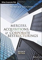 Mergers, Acquisitions, and Corporate Restructurings   - Gaughan, Patrick A.