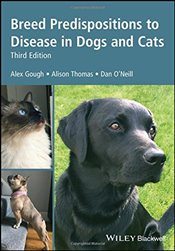 Breed Predispositions to Disease in Dogs and Cats - Gough, Alex
