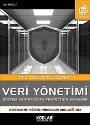 Veri Yönetimi : System Center Data Protection Manager - Mutlu, Asil