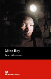 Mine Boy : Mine Boy - Upper Intermediate Upper (Macmillan Reader) - Abrahams, Peter