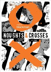 Noughts and Crosses Graphic Novel (Noughts And Crosses) - Blackman, Malorie