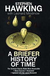 Briefer History of Time : A Special Edition of the Science Classic - Hawking, Stephen