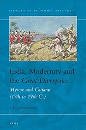 India, Modernity and the Great Divergence (Library of Economic History) - Yazdani, Kaveh