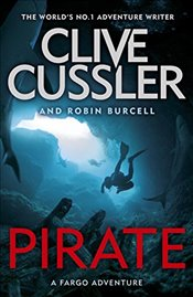 Pirate : Fargo Adventures  8 - Cussler, Clive