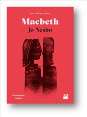 Macbeth : Shakespeare Yeniden - Nesbo, Jo