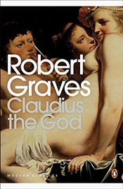 Claudius the God (Penguin Modern Classics) - Graves, Robert