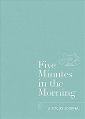 Five Minutes in the Morning : A Focus Journal - Aster,
