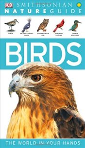 Nature Guide: Birds (Smithsonian Nature Guides) - Burnie, David