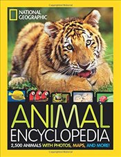 Animal Encyclopedia: 2,500 Animals with Photos, Maps, and More! (Encyclopaedia ) - Spelman, Lucy