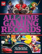 All-Time Gaming Records (Game On!) - Scholastic,