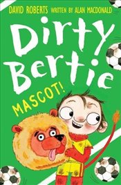 Mascot! (Dirty Bertie) - Macdonald, Alan