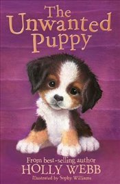 Unwanted Puppy (Holly Webb Animal Stories) - Webb, Holly