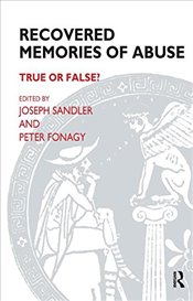 Recovered Memories of Abuse: True or False? (Psychoanalytic Monograph) - Fonagy, Peter