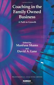 Coaching in the Family Owned Business: A Path to Growth (Professional Coaching) - Lane, David A.