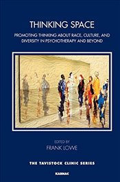 Thinking Space: Promoting Thinking About Race, Culture and Diversity in Psychotherapy and Beyond (Ta - Lowe, Frank