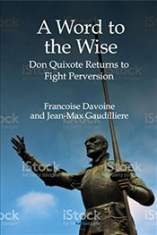 Word to the Wise: Don Quixote Returns to Fight Perversion - Davoine, Françoise