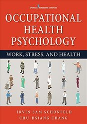 Occupational Health Psychology - Schonfeld, Irvin