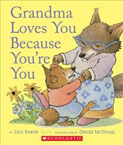 Grandma Loves You Because Youre You - Baker, Liza