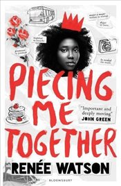 Piecing Me Together - Watson, Renée