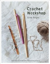 Crochet Workshop - Knight, Erika