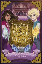 Upside Down Magic - Mlynowski, Sarah