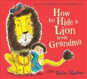 How to Hide a Lion from Grandma (Board Book) - Stephens, Helen