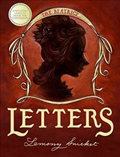 Beatrice Letters (Series of Unfortunate Events) - Snicket, Lemony