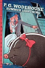 Summer Lightning - Wodehouse, P. G.