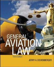 General Aviation Law 3/E - Eichenberger, Jerry A.